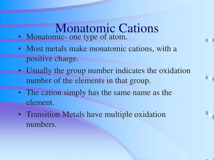 Monatomic Cations
