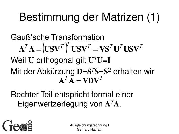 Bestimmung der Matrizen (1)