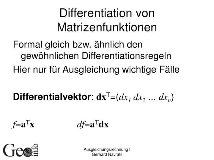Differentiation von Matrizenfunktionen