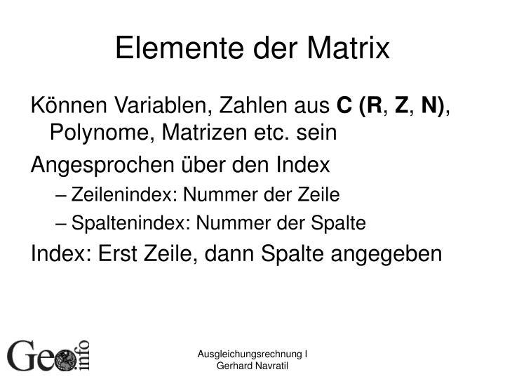Elemente der Matrix