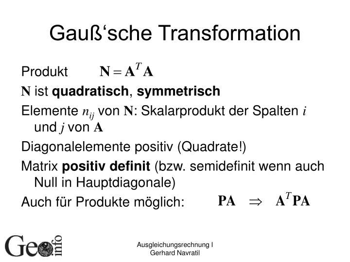 Gauß'sche Transformation