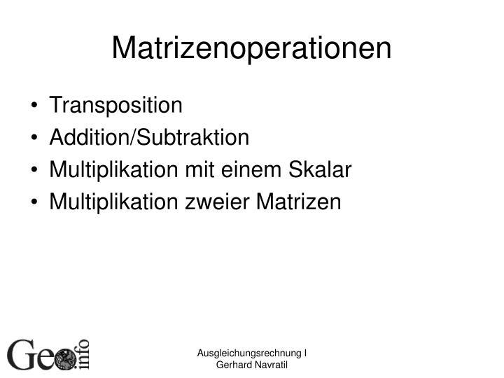 Matrizenoperationen