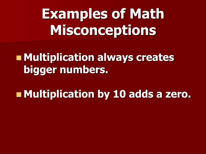 Examples of Math Misconceptions