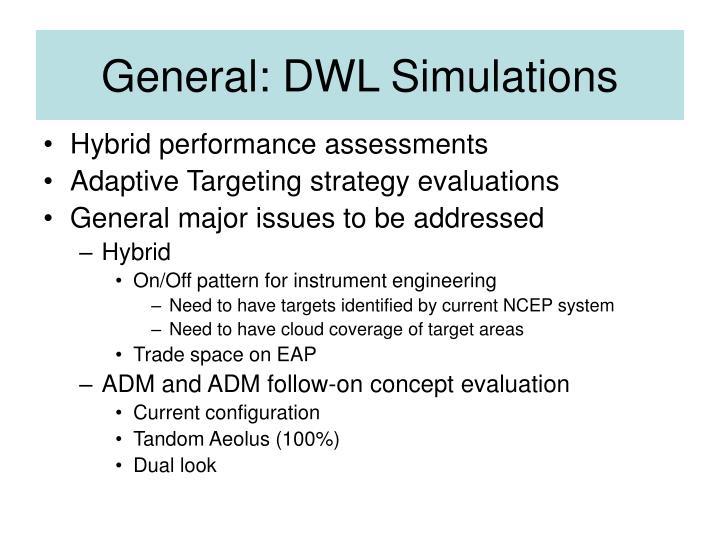 General: DWL Simulations