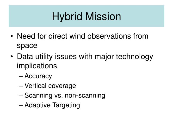 Hybrid Mission