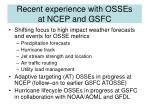 recent experience with osses at ncep and gsfc