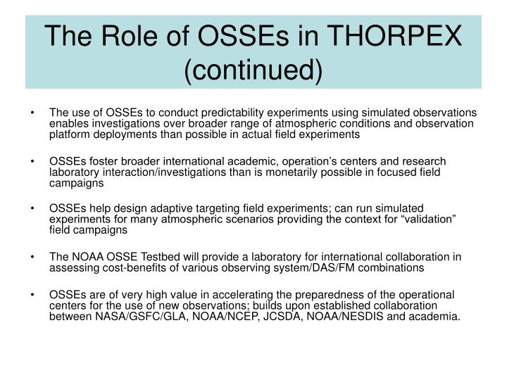 The Role of OSSEs in THORPEX (continued)