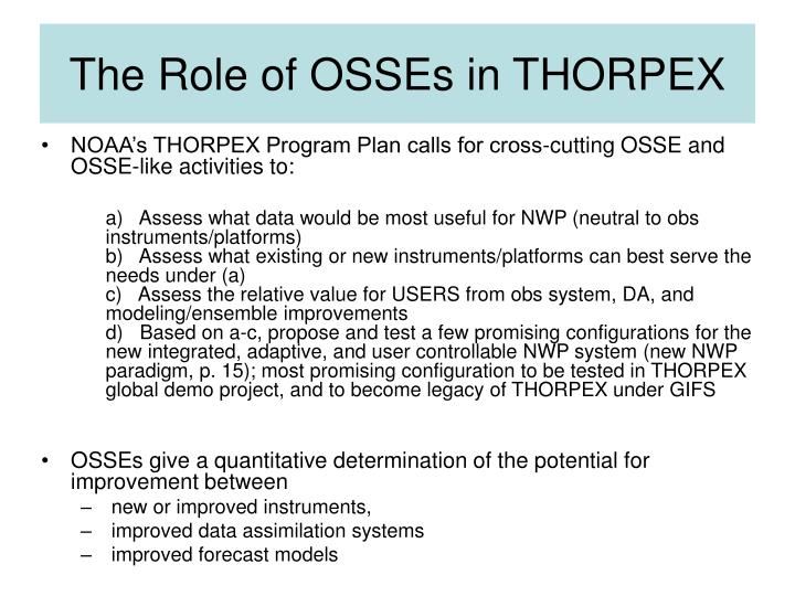 The Role of OSSEs in THORPEX