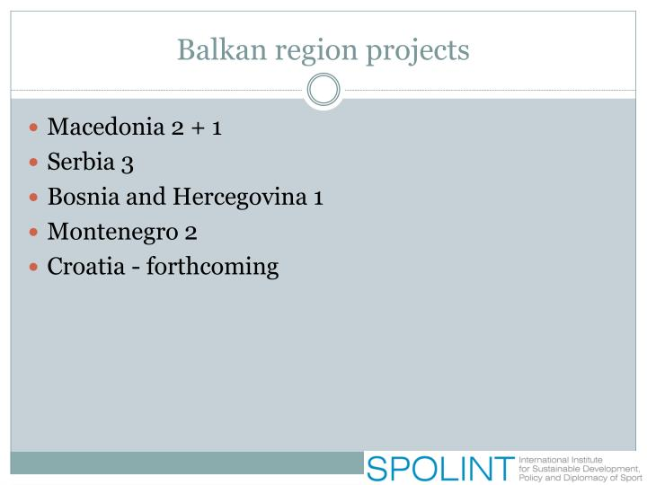 Balkan region projects