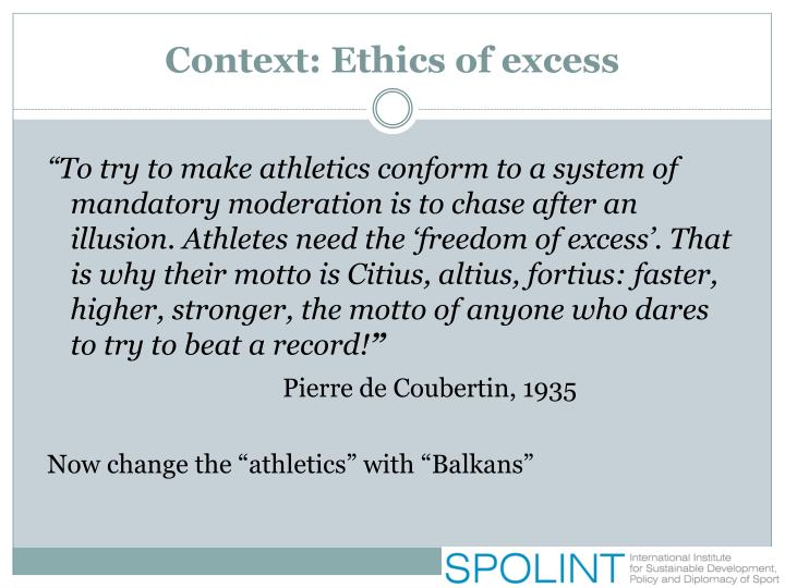 Context: Ethics of excess
