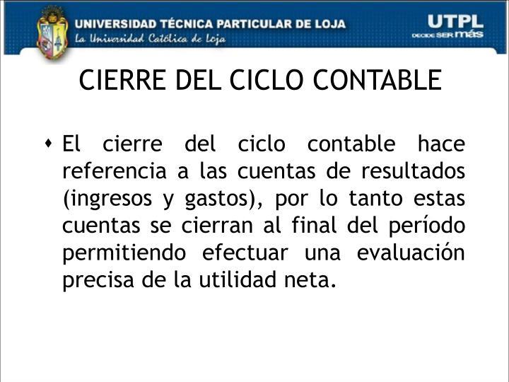 CIERRE DEL CICLO CONTABLE