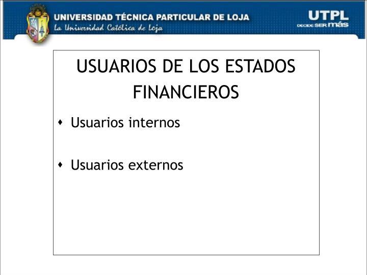 USUARIOS DE LOS ESTADOS FINANCIEROS