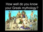 how well do you know your greek mythology