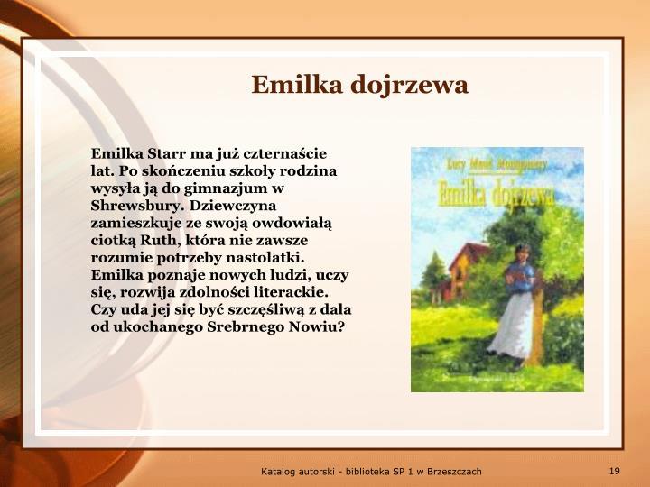 Emilka dojrzewa