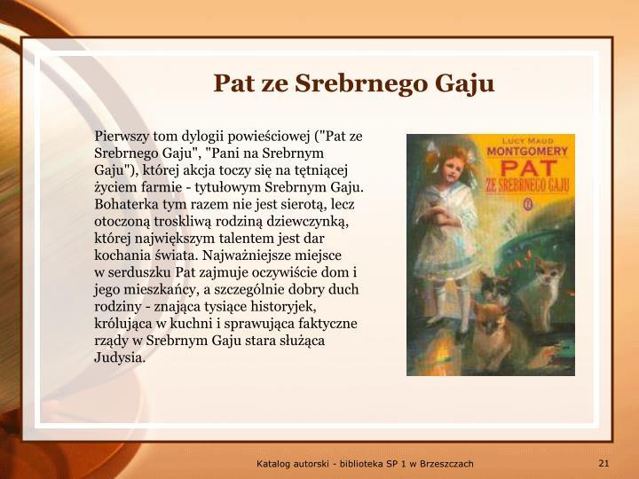 Pat ze Srebrnego Gaju