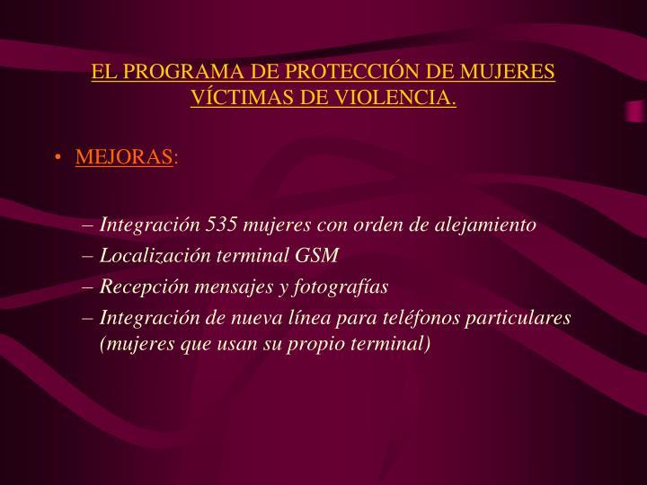 EL PROGRAMA DE PROTECCIÓN DE MUJERES VÍCTIMAS DE VIOLENCIA.