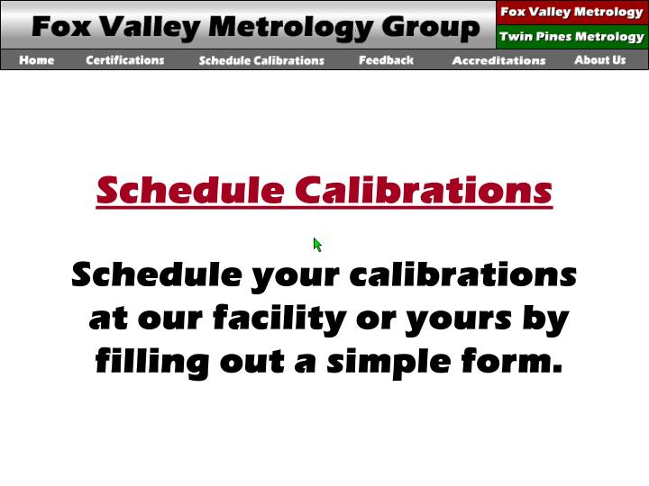 Schedule Calibrations