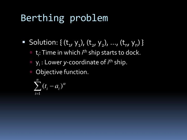 Berthing problem