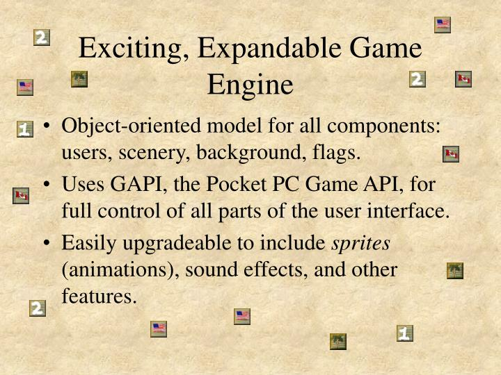 Exciting, Expandable Game Engine