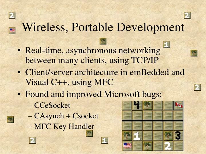 Wireless portable development