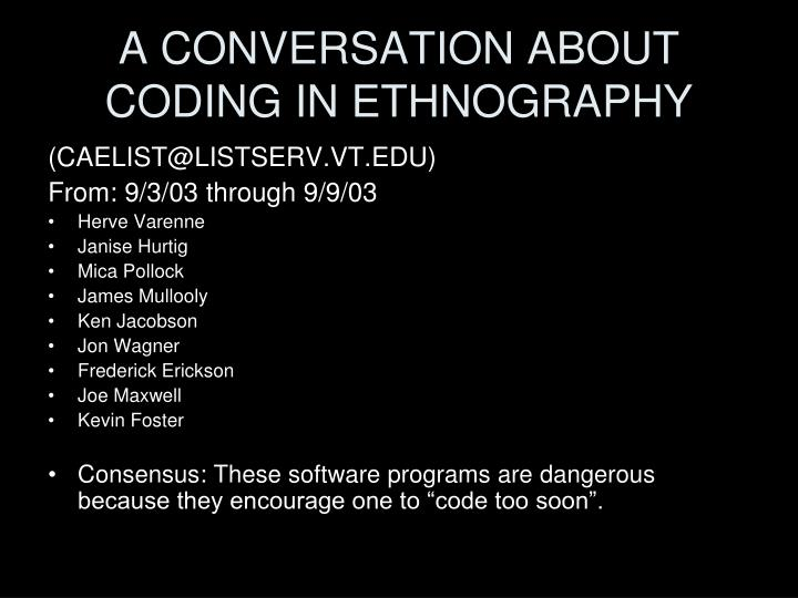A CONVERSATION ABOUT CODING IN ETHNOGRAPHY