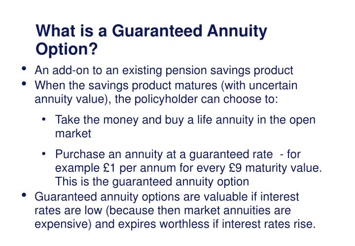 What is a guaranteed annuity option