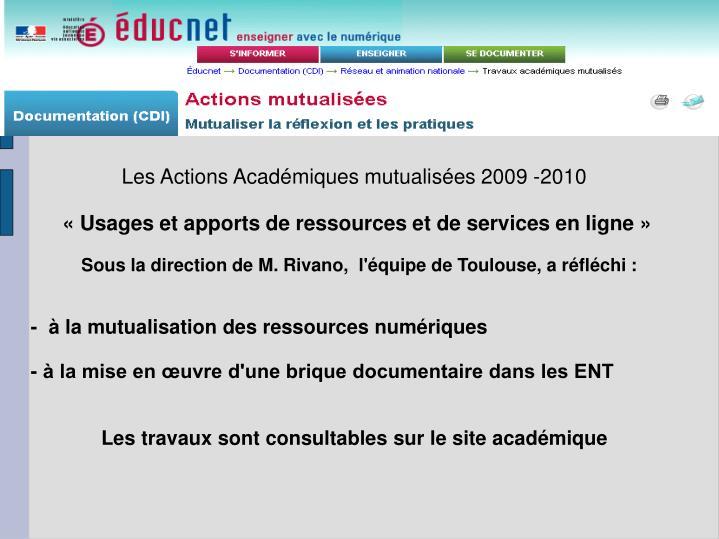 Les Actions Académiques mutualisées 2009 -2010