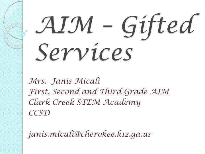 AIM – Gifted Services
