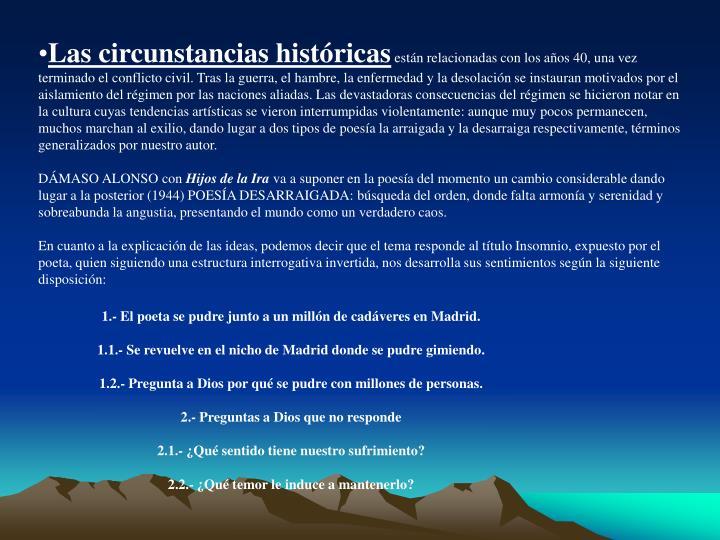 Las circunstancias históricas