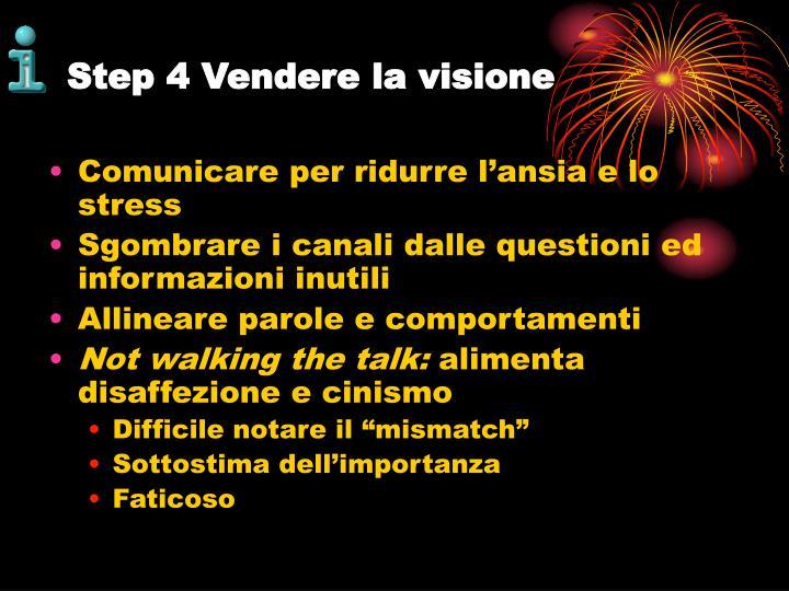 Step 4 Vendere la visione