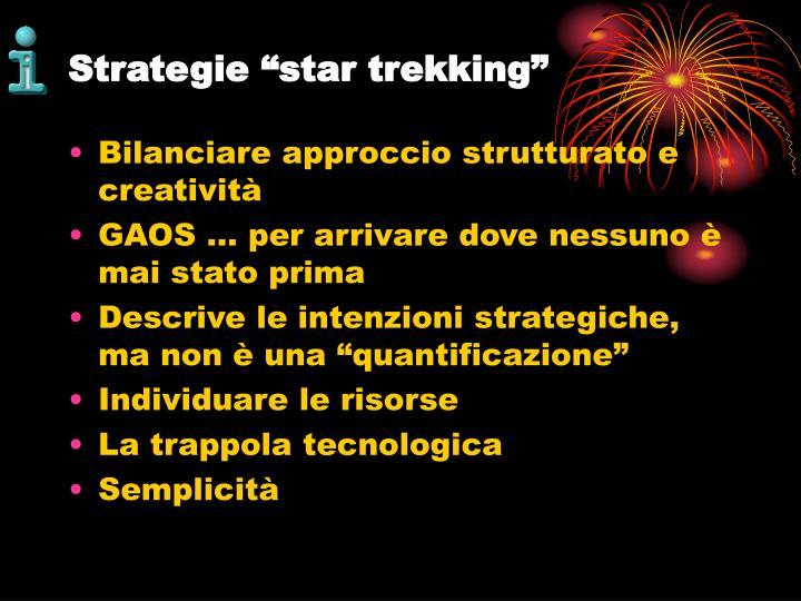 """Strategie """"star trekking"""""""