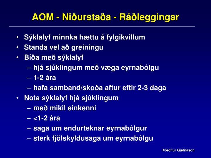 AOM - Niðurstaða - Ráðleggingar