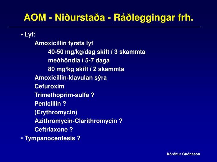 AOM - Niðurstaða - Ráðleggingar frh.