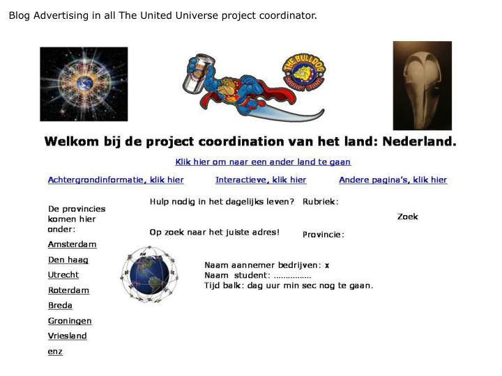 Blog Advertising in all The United Universe project coordinator.