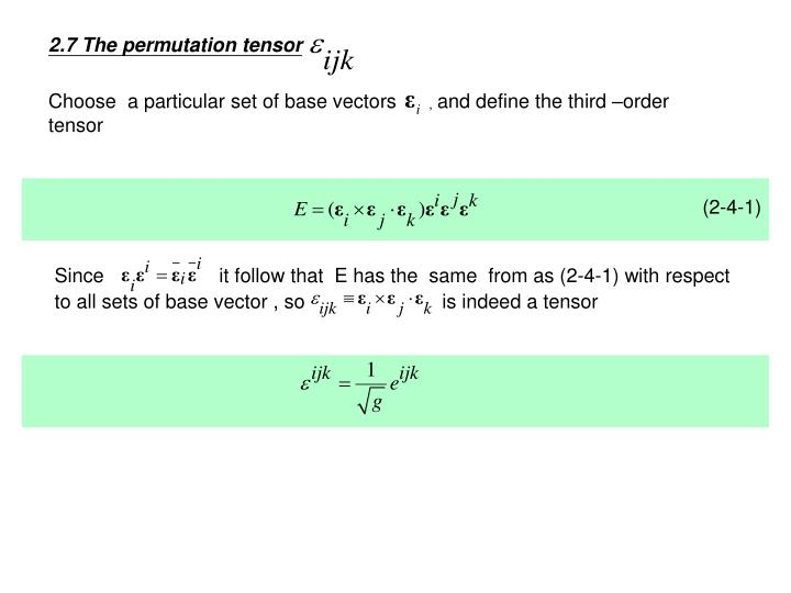 2.7 The permutation tensor