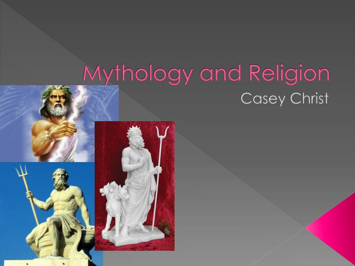 Mythology and Religion