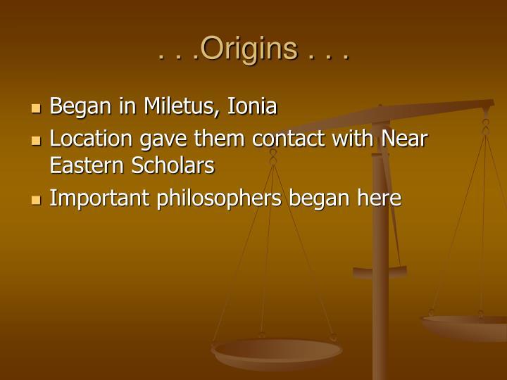 . . .Origins . . .
