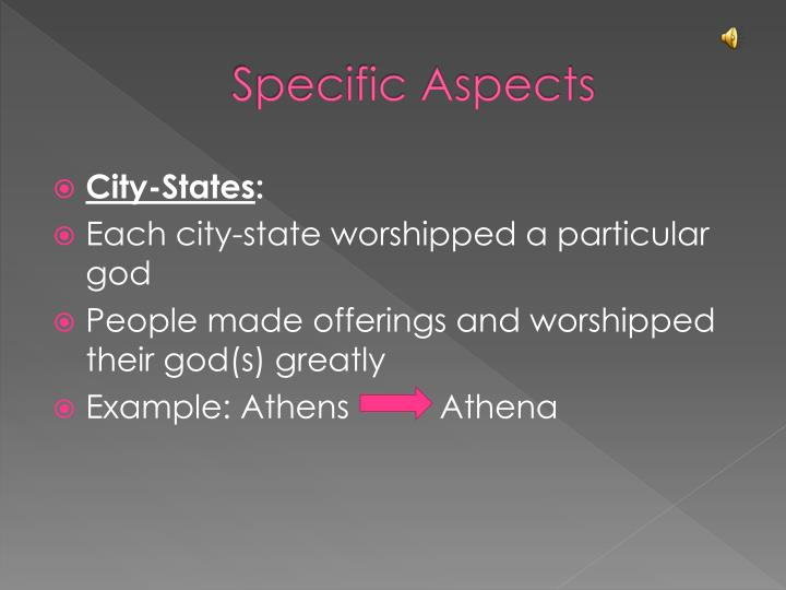 Specific Aspects