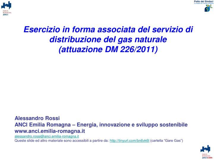 Esercizio in forma associata del servizio di distribuzione del gas naturale