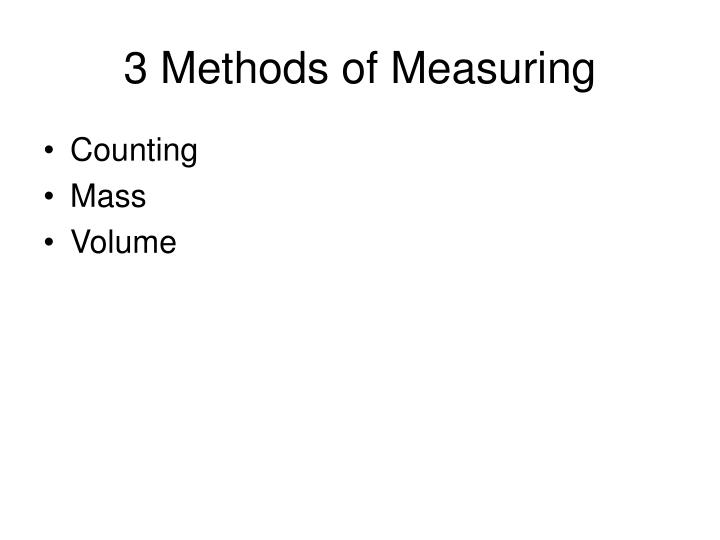 3 methods of measuring