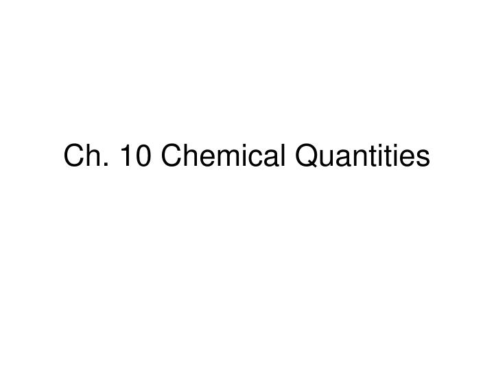 ch 10 chemical quantities