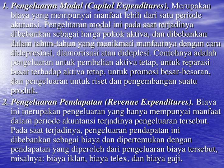 1. Pengeluaran Modal (Capital Expenditures).