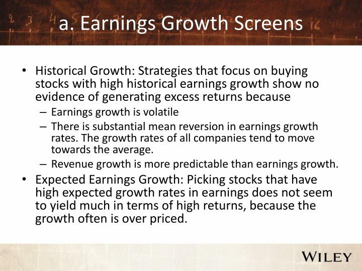 A earnings growth screens