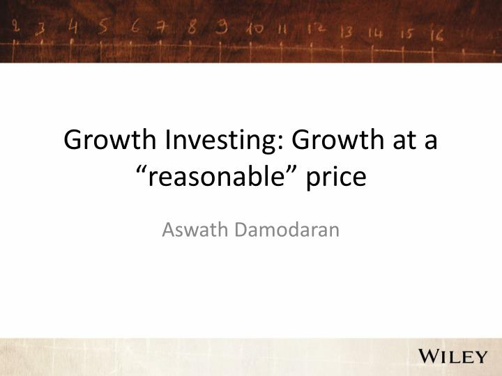 Growth investing growth at a reasonable price