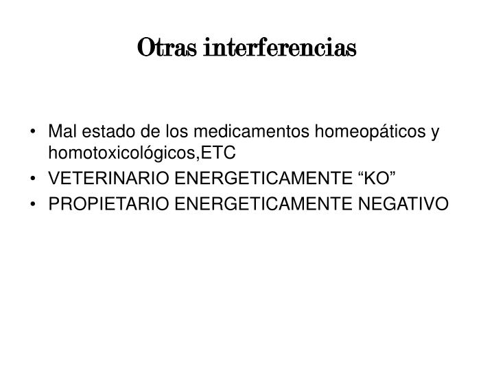 Otras interferencias