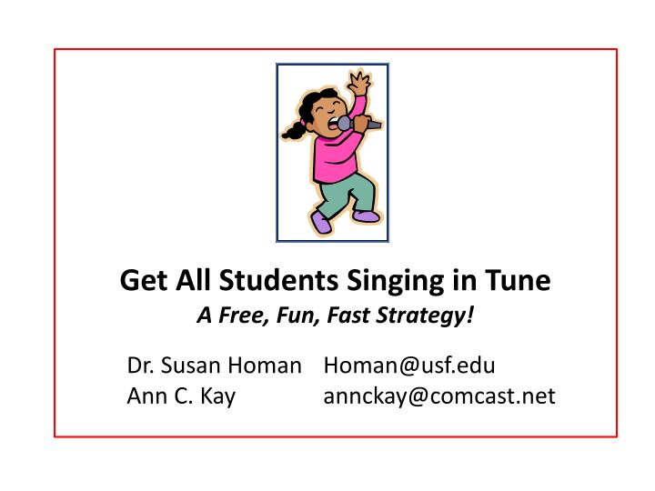 Get All Students Singing in Tune