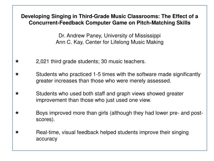 Developing Singing in Third-Grade Music Classrooms: The Effect of a Concurrent-Feedback Computer Game on Pitch-Matching Skills