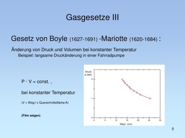Gasgesetze III