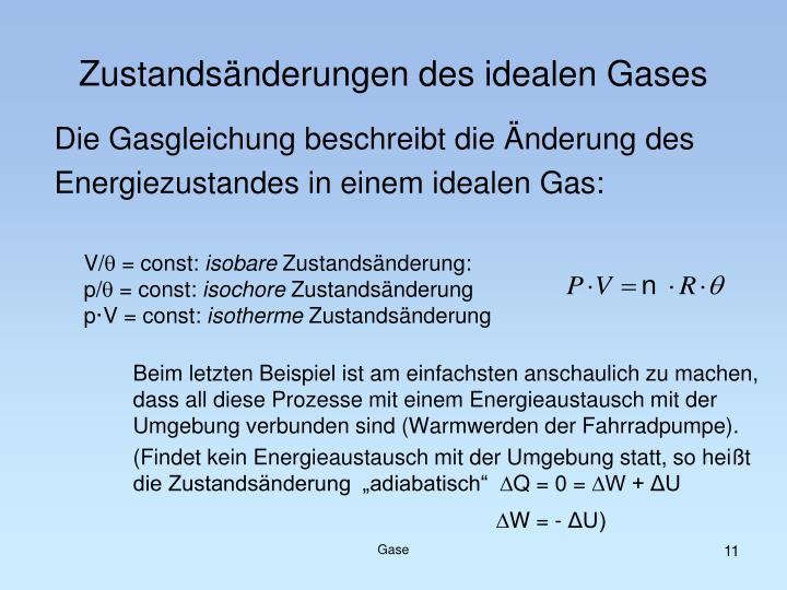 Die Gasgleichung beschreibt die Änderung des