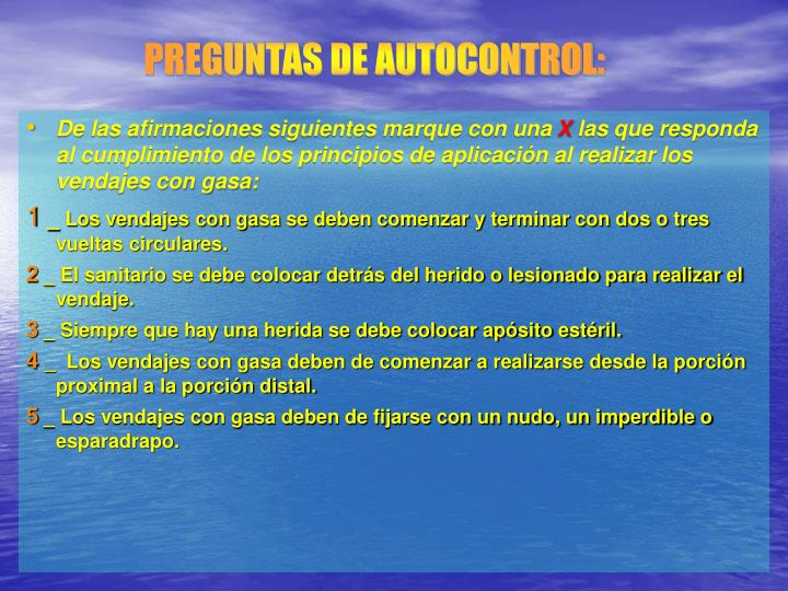 PREGUNTAS DE AUTOCONTROL: